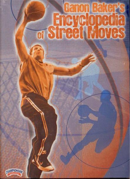 Ganon Baker's Encyclopedia Of Street Moves by Ganon Baker Instructional Basketball Coaching Video