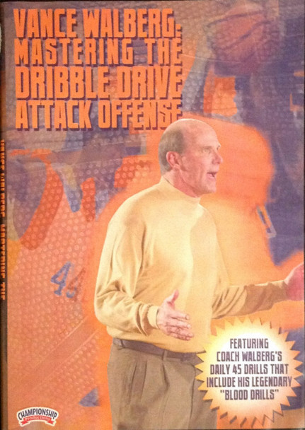 Vance Walberg: Mastering The Dribble Drive Disc 1 by Vance Walberg Instructional Basketball Coaching Video