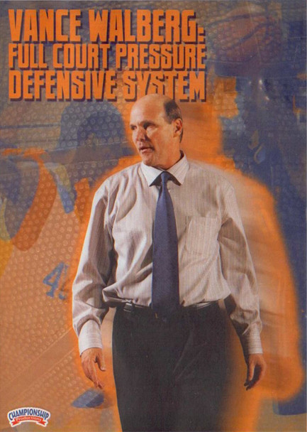 Full Court Pressure Defensive System by Vance Walberg Instructional Basketball Coaching Video