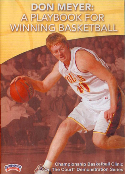 Don Meyer: A Playbook For Winning Basketball by Don Meyer Instructional Basketball Coaching Video