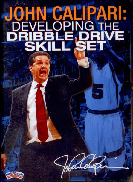 Dribble Drive Drills Skill set John Calipari
