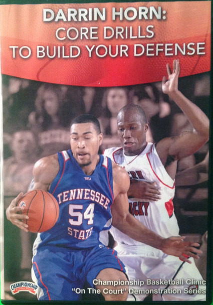 Core Drills To Build Your Defense by Darrin Horn Instructional Basketball Coaching Video