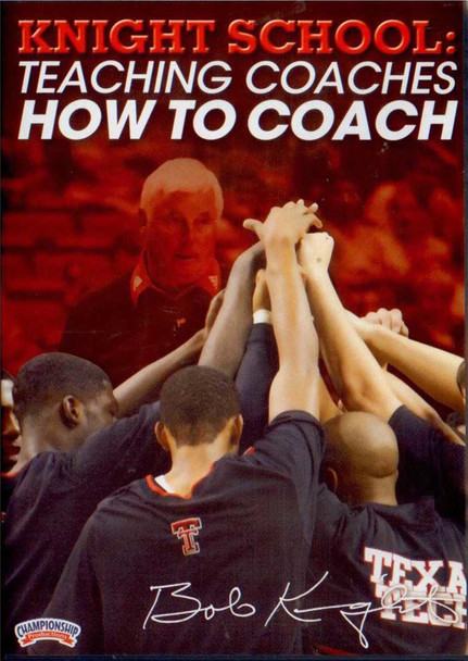 Knight School: Teaching Coaches How To Coach (knight) by Bob Knight Instructional Basketball Coaching Video