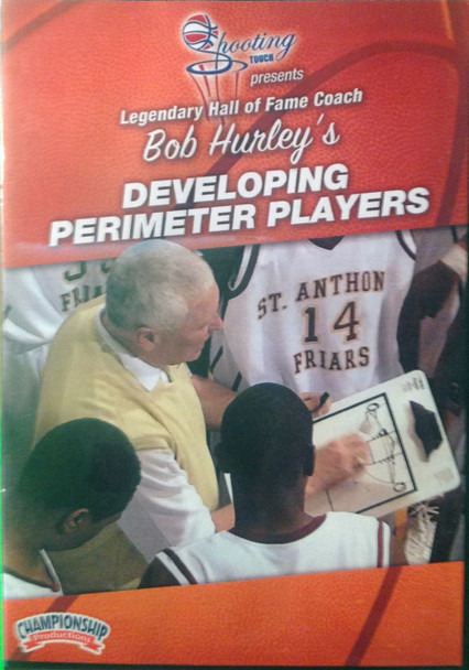 Developing Perimeter Players by Bob Hurley Instructional Basketball Coaching Video