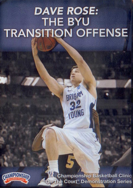 The Byu Transition Offense by Dave Rose Instructional Basketball Coaching Video