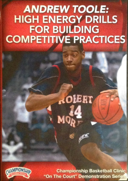 High Energy Drils For Building Competitive Practices by Andy Toole Instructional Basketball Coaching Video