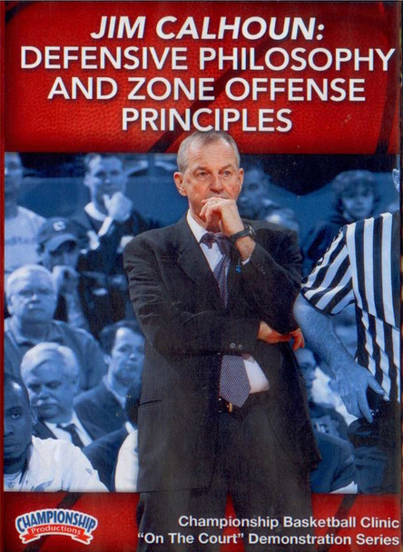 Defensive Philosophy And Zone Offense Principles by Jim Calhoun Instructional Basketball Coaching Video