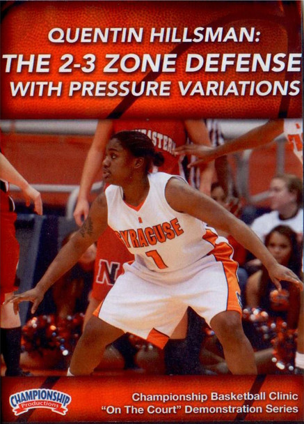 2-3 Zone Defense W/ Pressure Variations by Quentin Hillsman Instructional Basketball Coaching Video