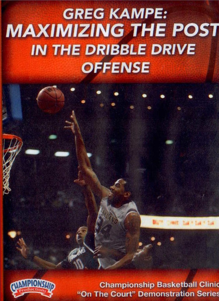 Maximizing The Post In The Dribble Drive Offense by Greg Kampe Instructional Basketball Coaching Video