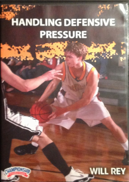 Handling Defensive Pressure by Will Rey Instructional Basketball Coaching Video