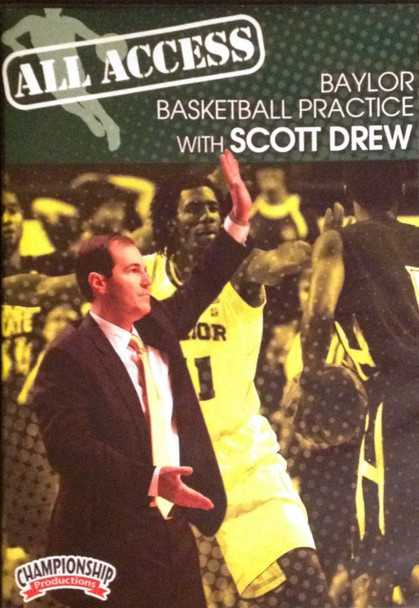 All Access: Scott Drew Baylor by Scott Drew Instructional Basketball Coaching Video
