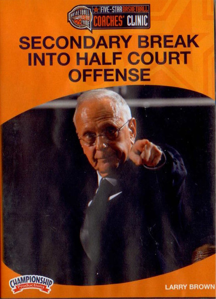 Secondary Break Into Half Court Offense Basketball by Larry Brown Instructional Basketball Coaching Video