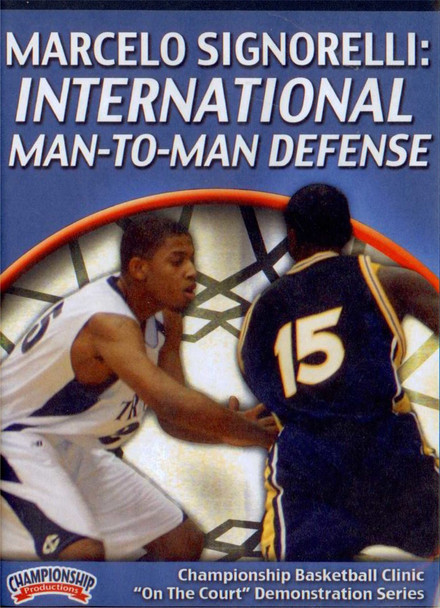 International Man To Man Defense by Marcelo Signorelli Instructional Basketball Coaching Video