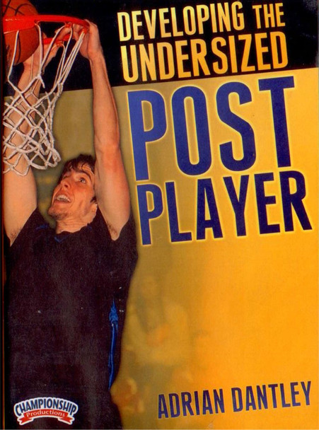 Developing The Undersized Post Player by Adrian Dantley Instructional Basketball Coaching Video