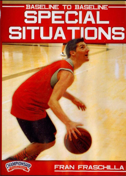 Baseline To Baseline Special Situations by Fran Fraschilla Instructional Basketball Coaching Video