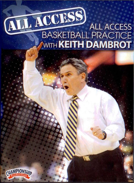 All Access: Keith Dambrot by Keith Dambrot Instructional Basketball Coaching Video