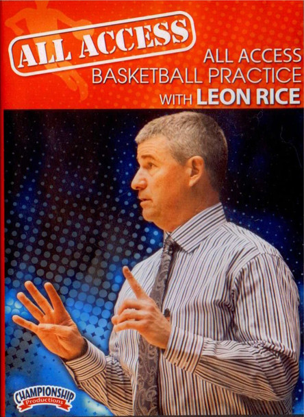 All Access: Leon Rice by Leon Rice Instructional Basketball Coaching Video