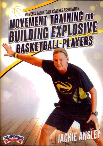 Movment Training For Building Explosive Basketball Players by Jackie Ansley Instructional Basketball Coaching Video