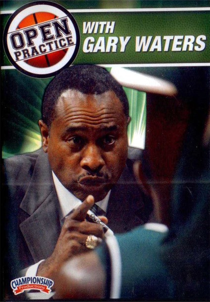 Open basketball Practice With Gary Waters by Gary Waters Instructional Basketball Coaching Video