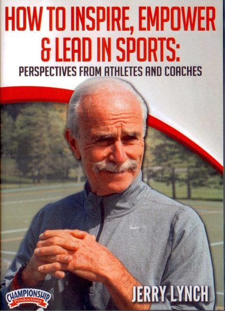 How To Inspire, Empower, & Lead In Sports by Jerry Lynch Instructional Basketball Coaching Video