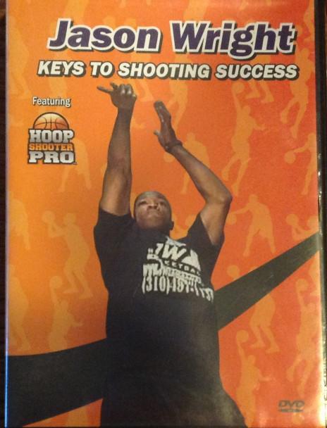Keys To Shooting Success by Jason Wright Instructional Basketball Coaching Video