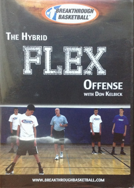 The Hybrid Flex Offense by Don Kelbick Instructional Basketball Coaching Video
