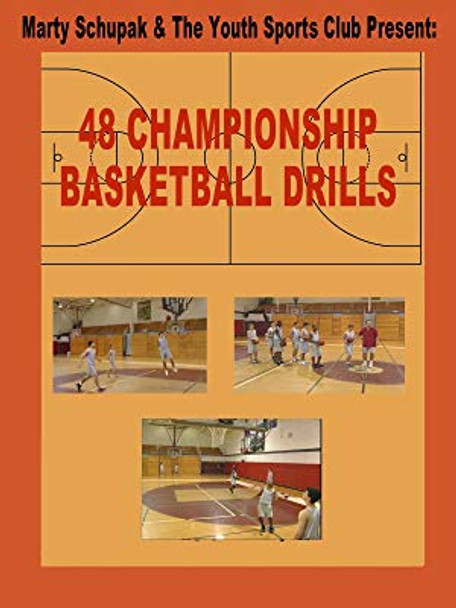 48 Championship Basketball Drills by Marty Shupack Instructional Basketball Coaching Video
