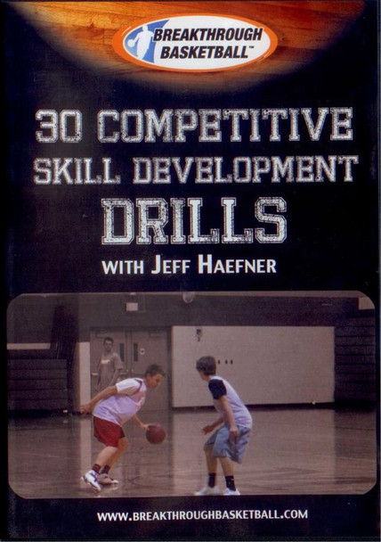 30 Competitive Skill Development Drills by Jeff Haefner Instructional Basketball Coaching Video