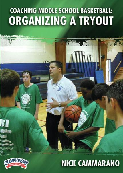 Coaching Middle School Basketball: Organizing A Tryout by Nick Cammarano Instructional Basketball Coaching Video