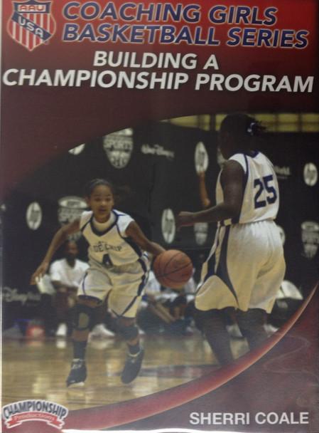 Aau Girls : Building A Championship Program by Sherri Coale Instructional Basketball Coaching Video