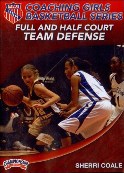 Aau Girls : Full & Half Court Team Defense by Sherri Coale Instructional Basketball Coaching Video