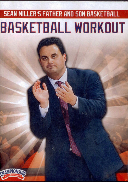 Sean Miller's Father & Son Basketball Workout by Sean Miller Instructional Basketball Coaching Video