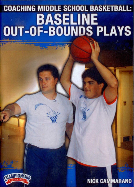 Coaching Middle School Basketball: Out Of Bounds Plays by Nick Cammarano Instructional Basketball Coaching Video