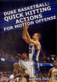 Duke Basketball: Quick Hitting Actions For Motion Offense by Christopher Collins Instructional Basketball Coaching Video