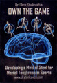 Own The Game: Mind Of Steel For Mental  Toughness In Sports by Chris Stankovich Instructional Basketball Coaching Video