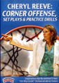Corner Offense, Set Plays, & Practice Drills by Cheryl Reeve Instructional Basketball Coaching Video