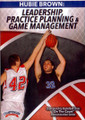 Leadership, Practice Planning, & Game Management by Hubie Brown Instructional Basketball Coaching Video