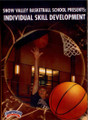Snow Valley Basketball Camp: Individual Skill Development by Snow Valley Instructional Basketball Coaching Video
