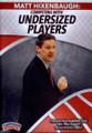 Competing With Undersized Players by Matt Hixenbaugh Instructional Basketball Coaching Video
