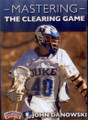 Mastering the Clearing Game by John Danowski Instructional Basketball Coaching Video