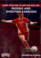 2000 Touches to Better Soccer: Passing & Shooting Drills by Brandon Koons Instructional Soccerl Coaching Video