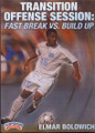 Transition Offense Session: Fast Break vs Build Up by Elmar Bolowich Instructional Soccerl Coaching Video