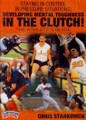 MAINTAINING CONTROL IN PRESSURE SITUATIONS: DEVELOPING MENTAL TOUGHNESS IN THE CLUTCH! (STANKOVICH) by Chris Stankovich Instructional Basketball Coaching Video