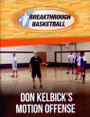 Don Kelbick's Motion Offense by Don Kelbick Instructional Basketball Coaching Video