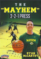 The Mayhem 2-2-1 Press by Ryan McCarthy Instructional Basketball Coaching Video