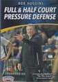 Bob Huggins: Full & Half Court Pressure Defense by Bob Huggins Instructional Basketball Coaching Video