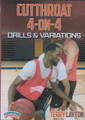Cutthroat 4 on 4 Drills & Variations by Terry Layton Instructional Basketball Coaching Video