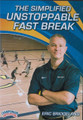 The Simplified Unstoppable Fast Break by Eric Bridgeland Instructional Basketball Coaching Video