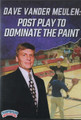 Post Play to Dominate the Pain by Dave Vander Meulen Instructional Basketball Coaching Video
