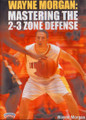 Mastering The 2--3 Zone by Wayne Morgan Instructional Basketball Coaching Video